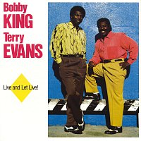 Terry Evans, Bobby King – Live And Let Live!