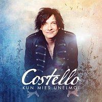 Costello – Kun Mies Unelmoi
