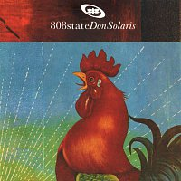 808 State – Don Solaris (Deluxe Edition)