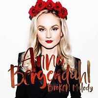Anna Bergendahl – Broken Melody