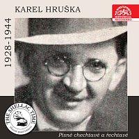 Karel Hruška – Historie psaná šelakem - Karel Hruška: Písně chechtavé a řechtavé