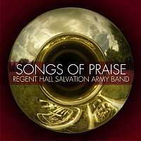 Regent Hall Salvation Army Band – Songs Of Praise