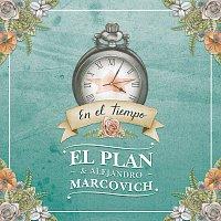 El Plan, Alejandro Marcovich – En El Tiempo