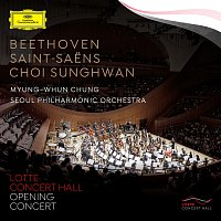 Seoul Philharmonic Orchestra, Myung Whun Chung, Dong-ill Shin – Beethoven·Saint-Saens·Choi Sunghwan [Live]