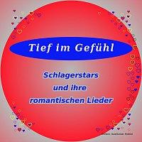 Různí interpreti – Tief im Gefuhl   Schlagerstars und ihre romantischen Liebeslieder