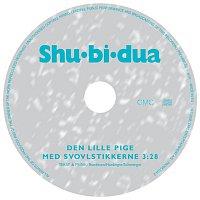 Shu-bi-dua – Den Lille Pige Med Svovlstikkerne