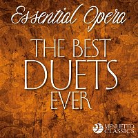 Various  Artists – Essential Opera: The Best Duets Ever