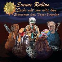 Svenne Rubins, Dogge Doggelito – Spela nat som alla kan (Sommarmix)