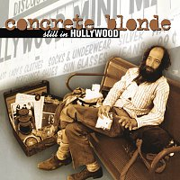 Concrete Blonde – Still In Hollywood