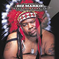 Biz Markie – Weekend Warrior