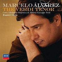 Marcelo Alvarez, Orchestra Sinfonica di Milano Giuseppe Verdi, Daniel Oren – The Verdi Tenor