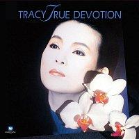Tracy Huang – True Devotion
