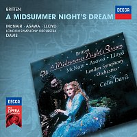 Sylvia McNair, Brian Asawa, Robert Lloyd, London Symphony Orchestra – Britten: A Midsummer Night's Dream