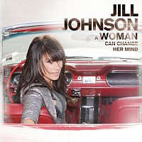 Jill Johnson – A Woman Can Change Her Mind