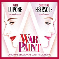 Scott Frankel & Michael Korie – War Paint (Original Broadway Cast Recording)