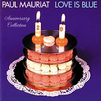 Paul Mauriat – Love Is Blue [Anniversary Collection]