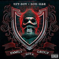 Hit-Boy, SOB x RBE – Family Not A Group