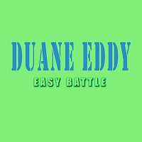 Duane Eddy – Easy Battle