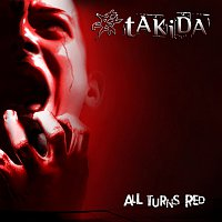 Takida – All Turns Red
