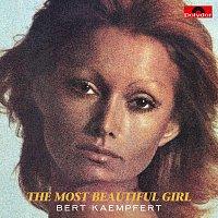 Bert Kaempfert And His Orchestra – The Most Beautiful Girl [Remastered]