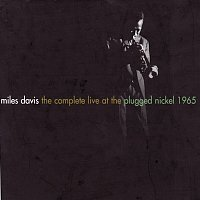Miles Davis – The Complete Live At The Plugged Nickel - 1965