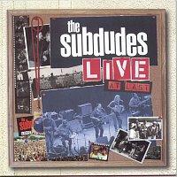 The Subdudes – Live At Last