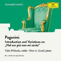 "Váša Příhoda, Otto Graef – Paganini: Introduction and Variations on ""Nel cor piu non mi sento"", MS 44 (Arr. by Váša Příhoda)"