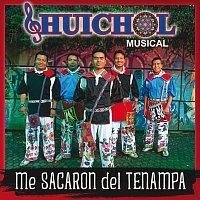 Huichol Musical – Me Sacaron Del Tenampa