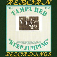Tampa Red – Keep Jumping, 1944-1952 (HD Remastered)