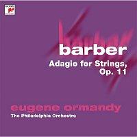 Philadelphia Orchestra, Eugene Ormandy, Samuel Barber – Barber: Adagio for Strings, Op. 11