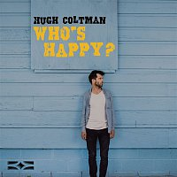 Hugh Coltman – Who's Happy?