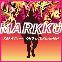 Kerava – Markku (feat. Oku Luukkainen)
