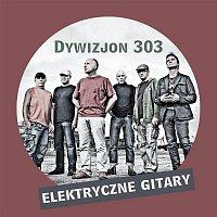 Elektryczne Gitary – Dywizjon 303