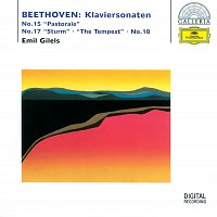 "Emil Gilels – Beethoven: Piano Sonatas No. 15 ""Pastorale"", No. 17 ""The Tempest"" & No. 18"