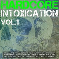 Hardcore Intoxication, Vol. 1