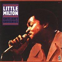 Little Milton – Grits Ain't Groceries