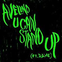 Avelino, Dave – U Can Stand Up (Radio Edit)