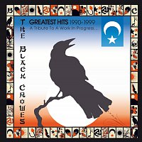The Black Crowes – Greatest Hits 1990-1999: A Tribute To A Work In Progress...
