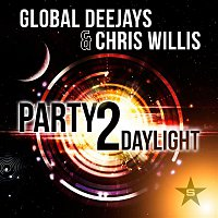 Global Deejays, Chris Willis – Party 2 Daylight
