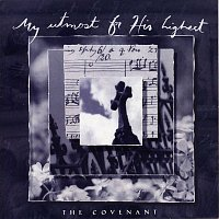 Anointed – My Utmost For His Highest - The Covenant