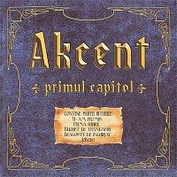 Akcent – Primul Capitol