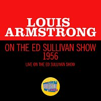 Louis Armstrong – Louis Armstrong On The Ed Sullivan Show 1956 [Live On The Ed Sullivan Show, 1956]