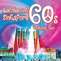 Různí interpreti – Recollecting Singapore 60s - Volume Two