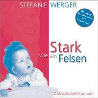 Stefanie Werger – Stark wie ein Felsen