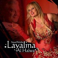 Sayed Balaha – Layalina Al Halwa
