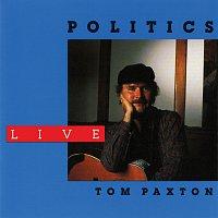 Tom Paxton – Politics [Live / 1988]