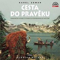 Oldřich Kaiser – Zeman: Cesta do pravěku