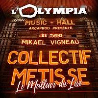 Collectif Métissé – Olympia Le meilleur du Live [Live Olympia, Paris 2019]