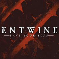 Entwine – Save Your Sins