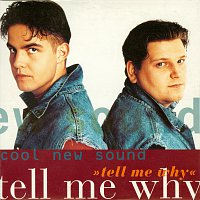 Cool New Sound – Tell Me Why